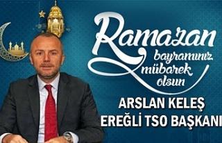 Ereğli TSO Başkanı Arslan Keleş Bayram Kutlaması