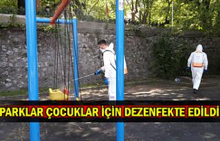 Parklar çocuklar için dezenfekte edildi