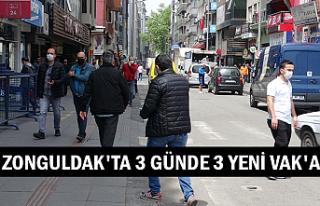 Zonguldak'ta 3 günde 3 yeni vak'a