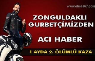 Zonguldaklı gurbetçilerimizden acı haber. Bir ayda...