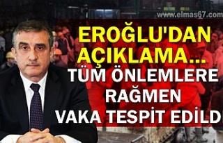 Eroğlu'dan açıklama... 'Tüm önlemlere...