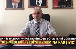 MHP il başkanı Varol demirköse böyle tepki gösterdi....