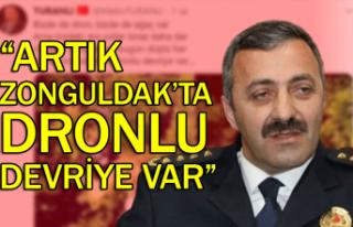 """""""Artık Zonguldak'ta dronlu devriye var"""""""