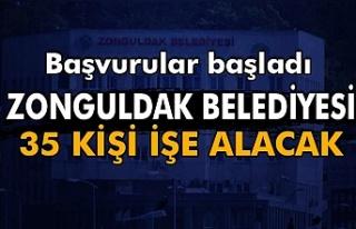Başvurular başladı. Zonguldak Belediyesi 35 kişi...