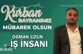 İş insanı Osman Uzun'un Kurban Bayramı mesajı