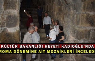 Kültür Bakanlığı heyeti Kadıoğlu'nda Roma...
