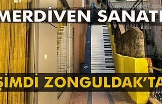 Merdiven sanatı şimdi Zonguldak'ta