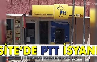 Site'de PTT isyanı