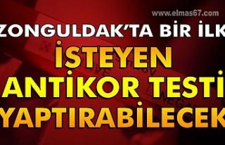 Zonguldak'ta bir ilk...İsteyen antikor testi...