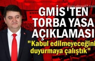 """GMİS'ten Torba Yasa açıklaması... """"Kabul..."""