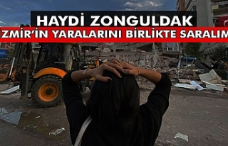 Haydi Zonguldak... İzmir'in yaralarını birlikte...