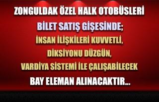 Zonguldak Özel Halk Otobüsleri bilet gişesine eleman...