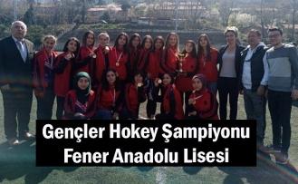 Gençler Hokey Şampiyonu Fener Anadolu Lisesi