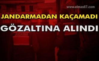 Jandarmadan kaçamadı gözaltına alındı