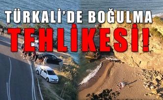Türkali'de boğulma tehlikesi!