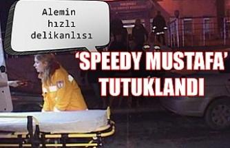 Alemin hızlı delikanlısı 'Speedy Mustafa' tutuklandı