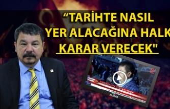 CHP İl Başkanı Güney: ''15 Temmuz'un tarihte nasıl yer alacağına halk karar verecek''