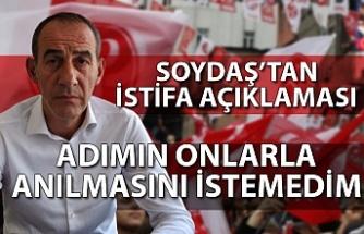 "Metin Soydaş'tan istifa açıklaması... ""Adımın onlarla anılmasını istemedim"""