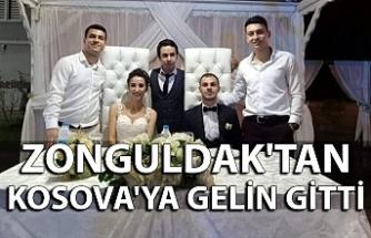 Zonguldak'tan Kosova'ya gelin gitti