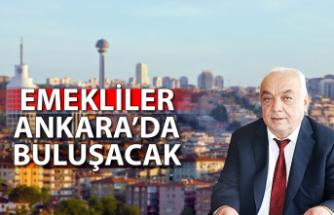 Emekliler Ankara'da buluşacak...