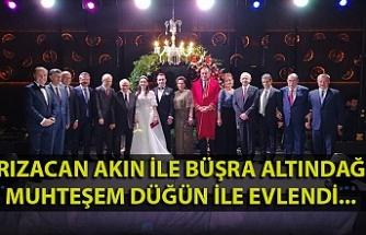 Rızacan Akın ile Büşra Altındağ muhteşem düğün ile evlendi...