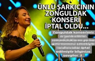 Ünlü şarkıcının Zonguldak konseri iptal oldu...