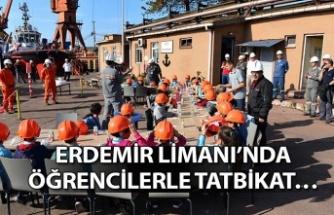 Erdemir Limanı'nda öğrencilerle tatbikat…