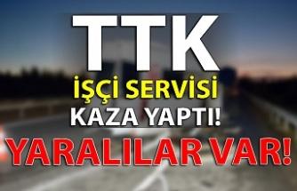 TTK işçi servisi kaza yaptı!