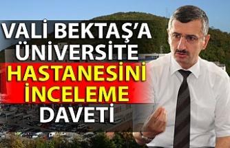 Vali Bektaş'a üniversite hastanesini inceleme daveti