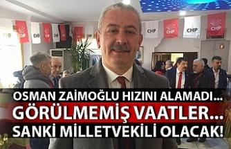 Osman Zaimoğlu hızını alamadı... Görülmemiş vaatler... Sanki milletvekili olacak!