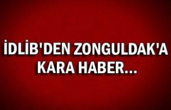 İdlib'den Zonguldak'a Kara Haber...