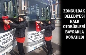 Zonguldak Belediyesi Halk Otobüsleri bayrakla donatıldı