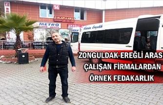 Zonguldak-Ereğli arası çalışan firmalardan örnek fedakarlık