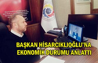 Başkan Hisarcıklıoğlu'na ekonomik durumu anlattı