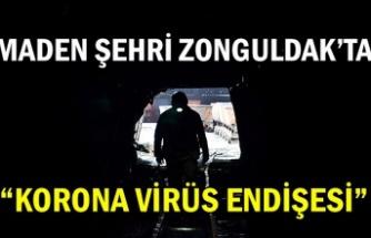 "Maden şehri Zonguldak'ta ""Korona virüs endişesi"""