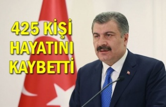 Sağlık Bakanı Koca: 425 kişi hayatını kaybetti