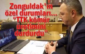 """Zonguldak'ın özel durumları... """"TTK kömür üretimini durdurdu"""""""