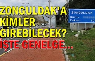 Zonguldak'a kimler girebilecek? İşte genelge...