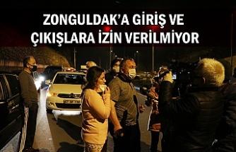 Zonguldak'a giriş ve çıkışlara izin verilmiyor