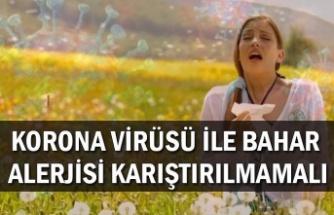 Korona virüsü ile bahar alerjisi karıştırılmamalı