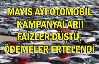 Mayıs ayı otomobil kampanyaları! Faizler düştü, ödemeler ertelendi