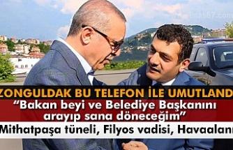 Zonguldak'ı umutlandıran telefon