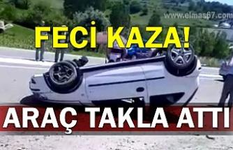 Feci kaza! Araç takla attı