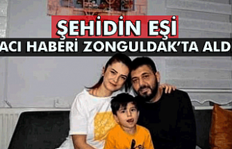 Şehidin eşi acı haberi Zonguldak'ta aldı