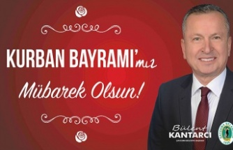 Çaycuma Belediye Başkanı Bülent Kantarcı'nın Kurban Bayramı mesajı