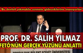 Prof. Dr. Salih Yılmaz, FETÖ'nün gerçek yüzünü anlattı