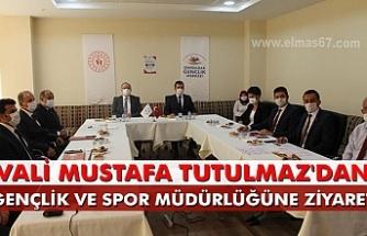 Vali Mustafa Tutulmaz'dan  Gençlik ve Spor müdürlüğüne ziyaret