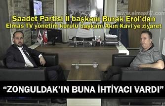 """""""Zonguldak'ın Buna İhtiyacı Vardı"""""""