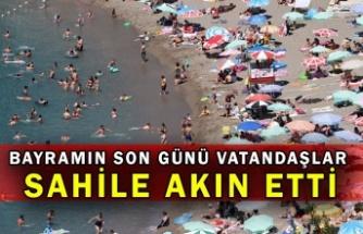 Bayramın son günü vatandaşlar sahile akın etti