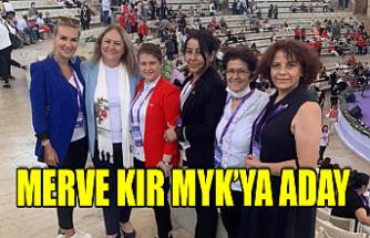 Merve Kır MYK'ya Aday